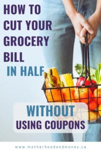 How to Cut Your Grocery Bill in Half Without using Coupons - MotherhoodandMoney: I am showing you how to drastically cut your grocery bill, without having to clip coupons. This works even in high cost of living areas!